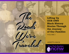 """The Roads We've Traveled"" DIGITAL BOOK by: Arnetta Mack"