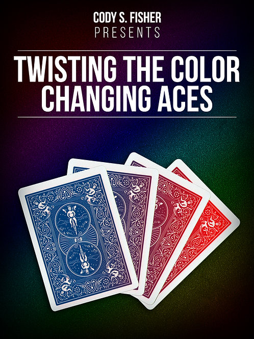 Twisting The Color Changing Aces
