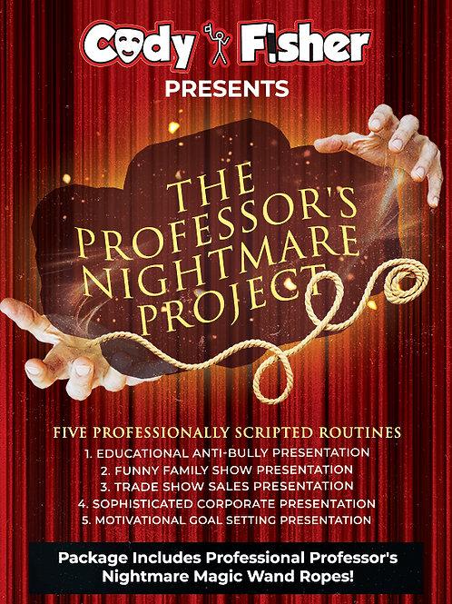 The Professor's Nightmare Project