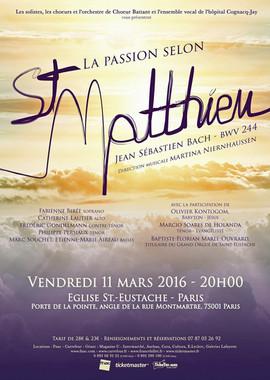 Affiche Passion selon St Matthieu à St Eustache, concert redonné le lendemain en la cathédrale de Rouen