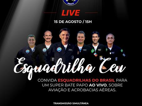 A Esquadrilha Ceu realizará uma live em seus canais sociais.