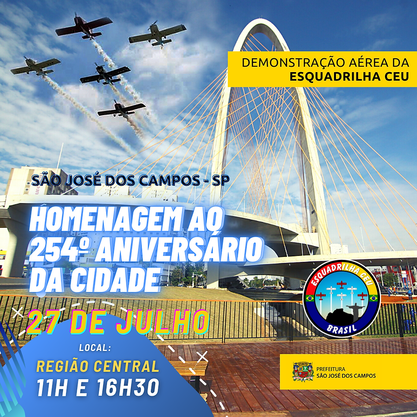 Homenagem ao aniversário da cidade de São José dos Campos - SP