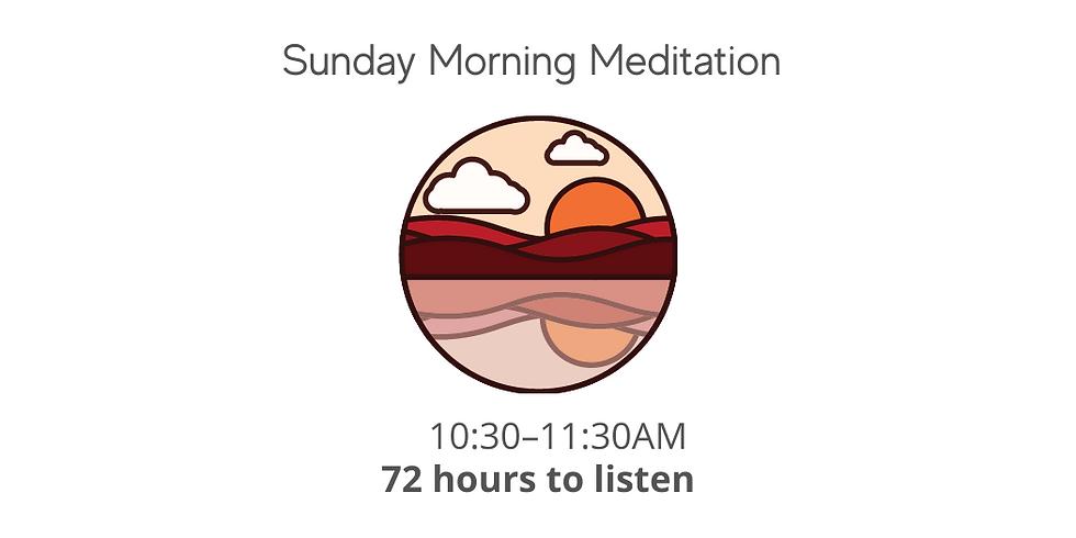 Sunday Morning Meditation Class