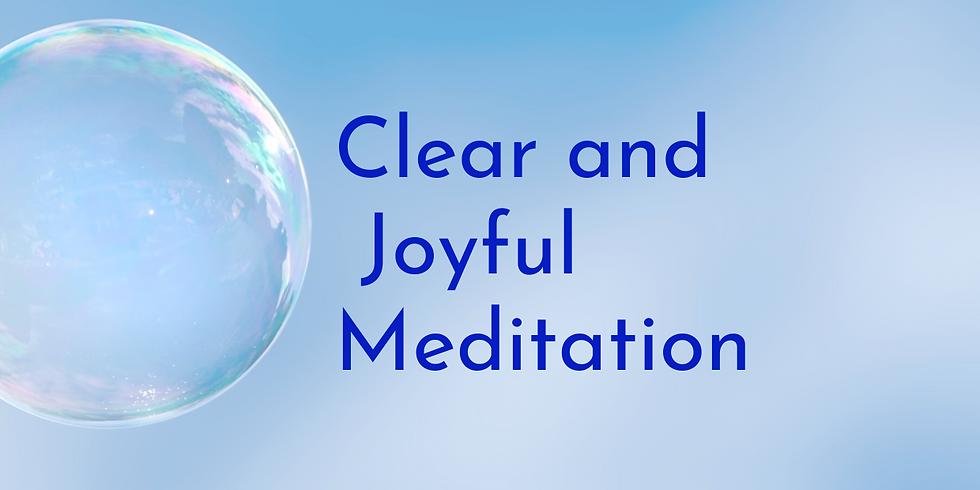Clear & Joyful Meditation