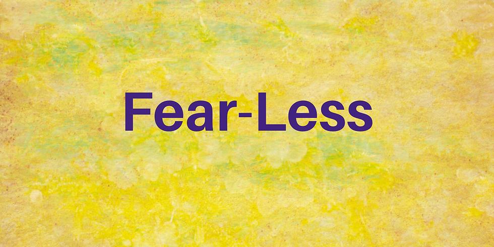 Fear-Less: Morning Meditation Retreat
