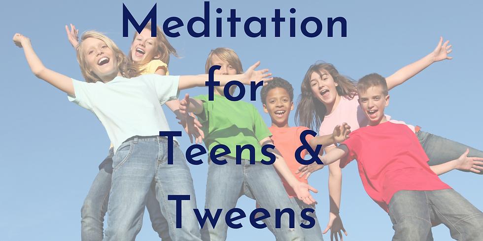 Meditation for Teens and Tweens