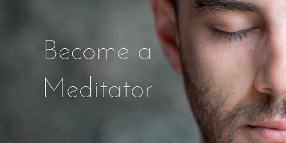 Become a Meditator