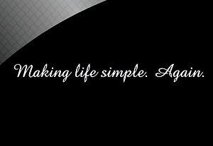 Making life simple. Again.jpg