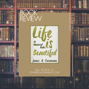 BOOK REVIEW: Life is Beautiful: 12 Universal Rules by James Cusumano