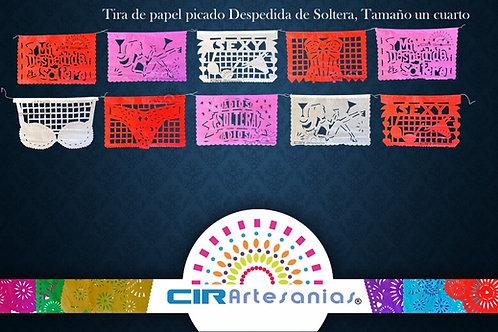 Paquete con 10 tiras de papel picado, Despedida de Soltera Tamaño 1/4