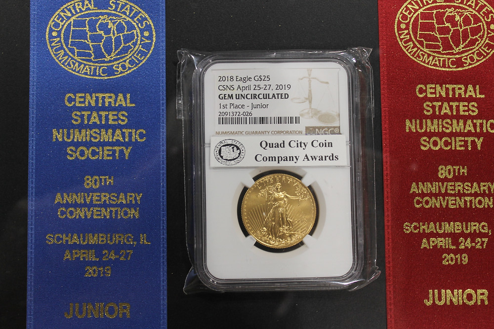 Central States 1st place Junior exhibitor award of a 1 ounce gold eagle from Quad City Coin Company and commemorative ribbon.