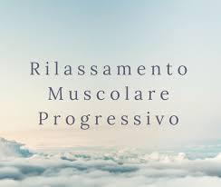 La tecnica Rilassamento Muscolare Progressivo (RMP)