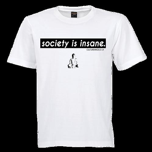SOCIETYISINSANE T SHIRT