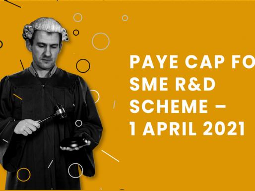 New PAYE Cap for SME R&D Scheme