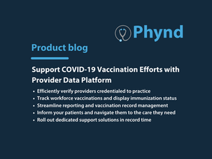 Support COVID-19 Vaccination Efforts with Provider Data Platform
