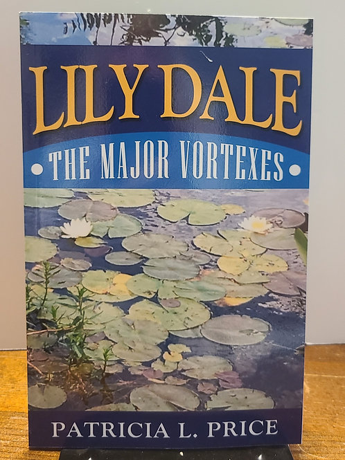 Price, P Lily Dale The Major Vortexes