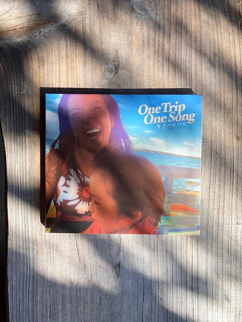 キリハレバレ「One Trip One Song」