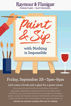 Nothing is Impossible Paint and Sip flye