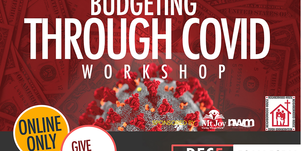 2nd Chance Credit-Budgeting Through COVID Workshop