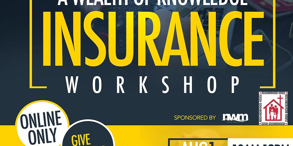 Wealth of Knowledge Insurance Workshop