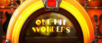 Why base important decisions on One Hit Wonders?