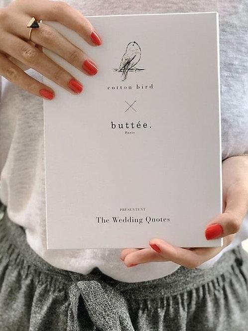 Wedding Quotes Buttée. Paris x Cotton Bird