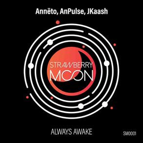 SM0001 | ALWAYS AWAKE