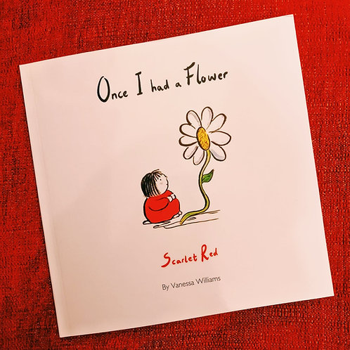 Once I had a flower