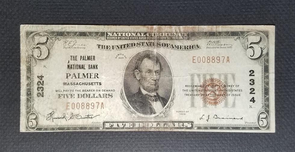 $5 The Palmer National Bank, Palmer MA Charter #2324 Type I