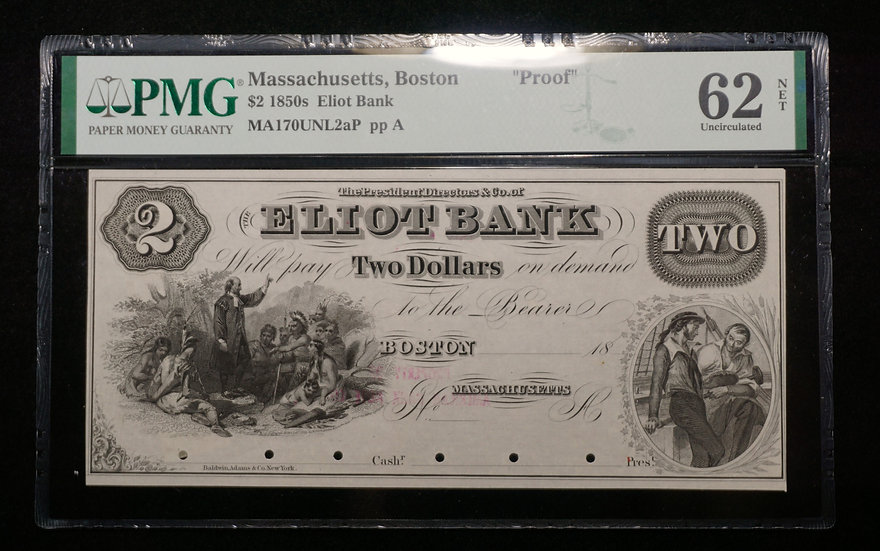 $2 Eliot Bank - Boston, MA Obverse Proof  PMG 62 Net