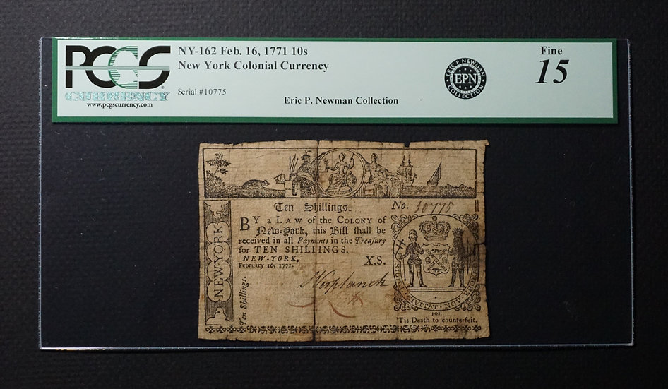 February 16, 1771 Colony of New York 10 Shillings PCGS Fine 15 Apparent