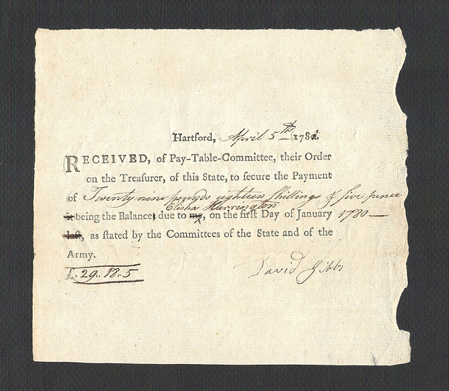 April 5, 1781 CT Colonial Note signed by David Gibb