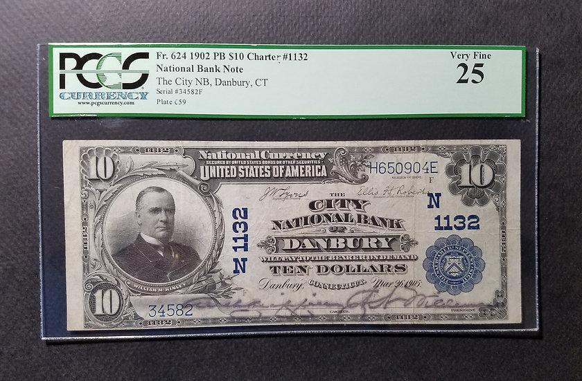 $10 1902 The City National Bank, Danbury, CT Ch #1132 Large Size Plain Back