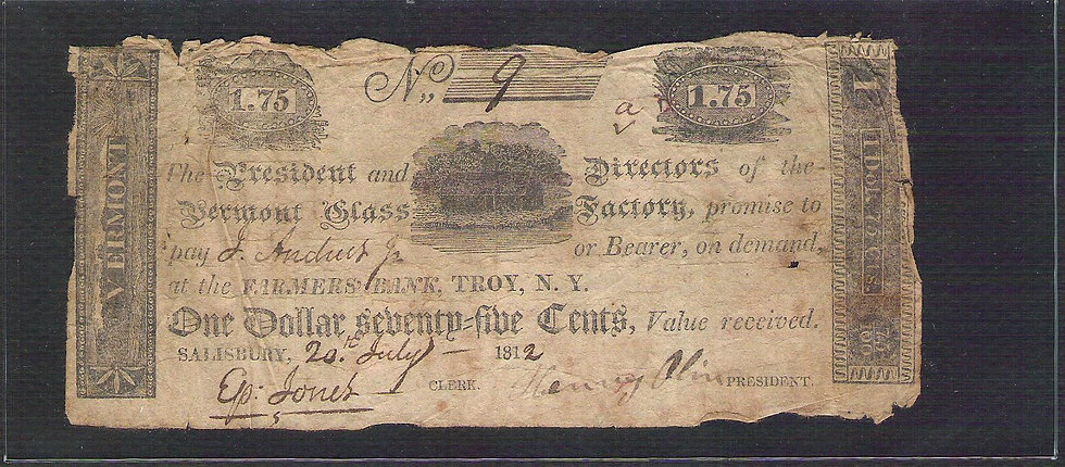 $1.75 Vermont Glass Factory Serial #9  July 20, 1812