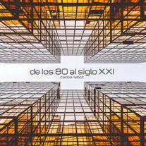 De Los 80 al SXXI