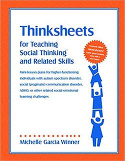 Thinksheets for TeachingSocialThinkingandRelatedSkills