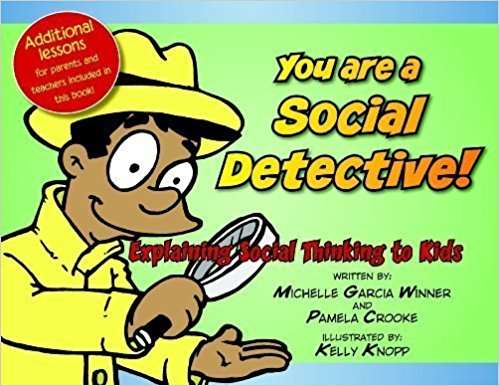 You are a Social Detective by Winner and Crooke