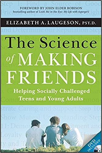 The Science of Making Friends by Elizabeth Laugeson