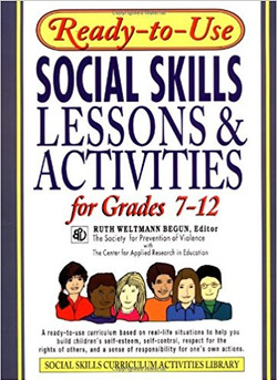 Social Skills Lessons and Activities for Grades 7_12 by Ruth Weltman Begunn