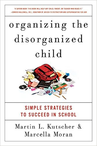 Organizing the Disorganized Child by Martin L