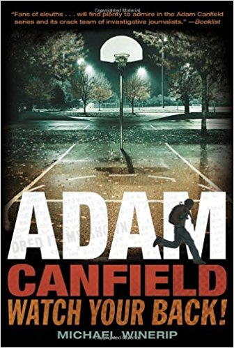 Adam Canfield, Watch your Back by Michael Winerip