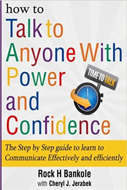 How to Talk to Anyone with Power and ConfidenceThe Step by Step Guide to Learn How to Communicate Ef