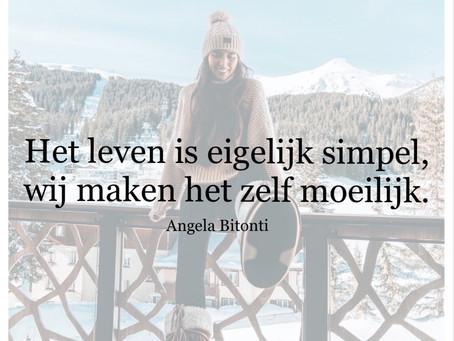 Het leven is eigelijk simpel...