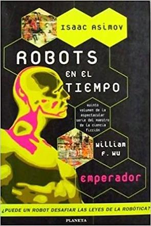 Spanish edition of Isaac Asimov's Robots