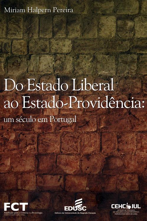 Do Estado liberal ao Estado-providência: um século em Portugal