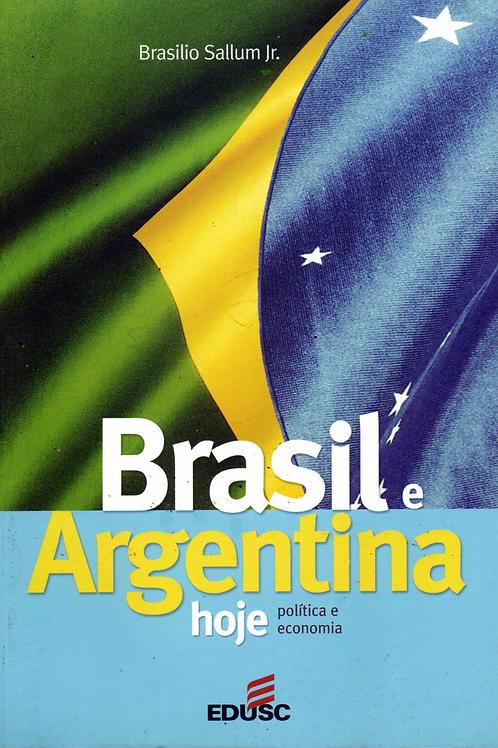 Brasil e Argentina hoje – política e economia