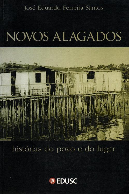 Novos alagados: história do povo e do lugar