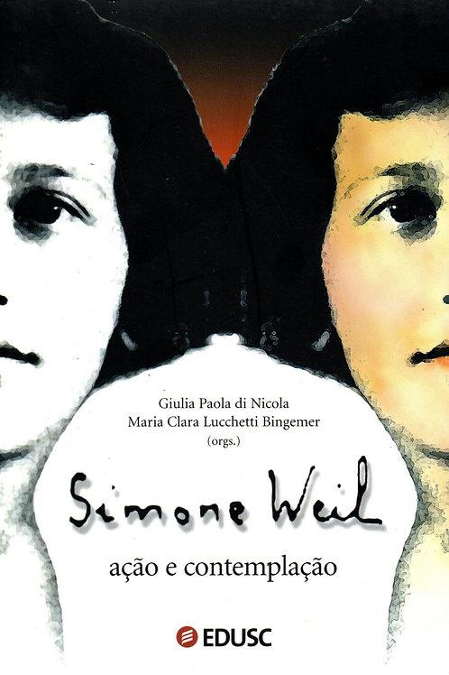 Simone Weil: ação e contemplação