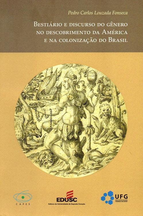 Bestiário e discurso do gênero no descobrimento da América e na colonização do B