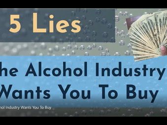 5 Lies the Alcohol Industry Wants You to Buy